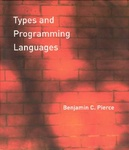 Benjamin C. Pierce: Types and Programming Languages
