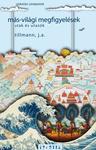 Tillmann J. A.: Más-világi megfigyelések