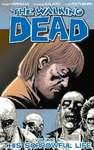 Robert Kirkman – Charlie Adlard: The Walking Dead 6. – This Sorrowful Life