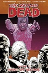 Robert Kirkman – Charlie Adlard: The Walking Dead 10. – What We Become