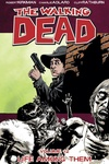 Robert Kirkman – Charlie Adlard: The Walking Dead 12. – Life Among Them