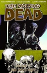 Robert Kirkman – Charlie Adlard: The Walking Dead 14. – No Way Out