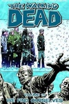 Robert Kirkman – Charlie Adlard: The Walking Dead 15. – We Find Ourselves