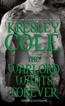 Kresley Cole: The Warlord Wants Forever