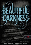 Kami Garcia – Margaret Stohl: Beautiful Darkness – Lenyűgöző sötétség