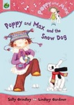 Sally Grindley – Lindsey Gardiner: Poppy and Max and the Snow Dog