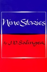 J. D. Salinger: Nine Stories