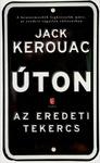 Jack Kerouac: Úton – Az eredeti tekercs