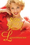 Susan Elizabeth Phillips: Luxusmucus