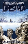 Robert Kirkman – Charlie Adlard: The Walking Dead 2. – Miles Behind Us