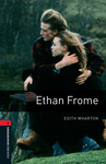 Edith Wharton: Ethan Frome (Oxford Bookworms)