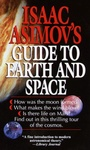 Isaac Asimov: Isaac Asimov's Guide to Earth and Space