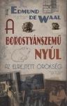 Edmund de Waal: A borostyánszemű nyúl