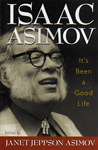 Isaac Asimov – Janet Jeppson Asimov (szerk.): It's Been a Good Life