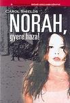 Carol Shields: Norah, gyere haza!