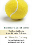 W. Timothy Gallwey: The Inner Game of Tennis