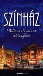 William Somerset Maugham: Színház