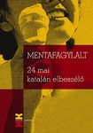 Déri Balázs – Faluba Kálmán: Mentafagylalt
