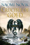 Naomi Novik: Crucible of Gold
