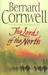Bernard Cornwell: The Lords of the North