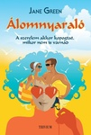 Jane Green: Álomnyaraló