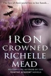 Richelle Mead: Iron Crowned