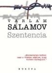 Varlam Salamov: Szentencia