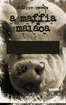 Filippo Rosace: A maffia malaca