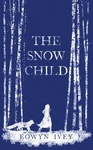 Eowyn Ivey: The Snow Child
