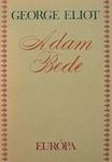 George Eliot: Adam Bede