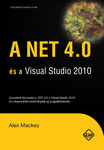 Alex Mackey: A .NET 4.0 és a Visual Studio 2010