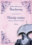 William Makepeace Thackeray: Hiúság vására
