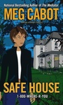 Meg Cabot: Safe House