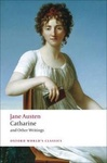 Jane Austen: Catharine and Other Writings