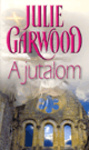 Julie Garwood: A jutalom