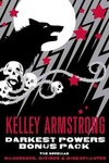 Kelley Armstrong: Darkest Powers Bonus Pack