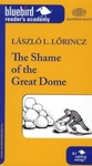 Lőrincz L. László: The Shame of the Great Dome