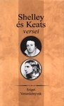 Percy Bysshe Shelley – John Keats: Shelley és Keats versei