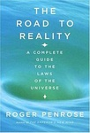 Roger Penrose: The Road to Reality – A Complete Guide to the Laws of the Universe