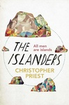 Christopher Priest: The Islanders