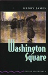 Henry James: Washington Square (Oxford Bookworms)
