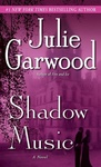 Julie Garwood: Shadow Music