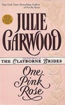 Julie Garwood: One Pink Rose