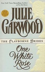 Julie Garwood: One White Rose