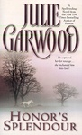 Julie Garwood: Honor's Splendour