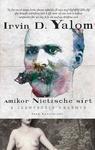 Irvin D. Yalom: Amikor Nietzsche sírt