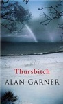 Alan Garner: Thursbitch