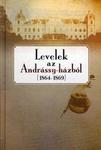 Schmal Alexandra: Levelek az Andrássy-házból – 1864–1869