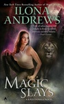 Ilona Andrews: Magic Slays