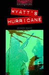 Desmond Bagley – Jennifer Bassett: Wyatt's Hurricane (Oxford Bookworms)